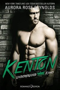 "Gelesen: ""Underground Kings: Kenton"" von Aurora Rose Reynolds"